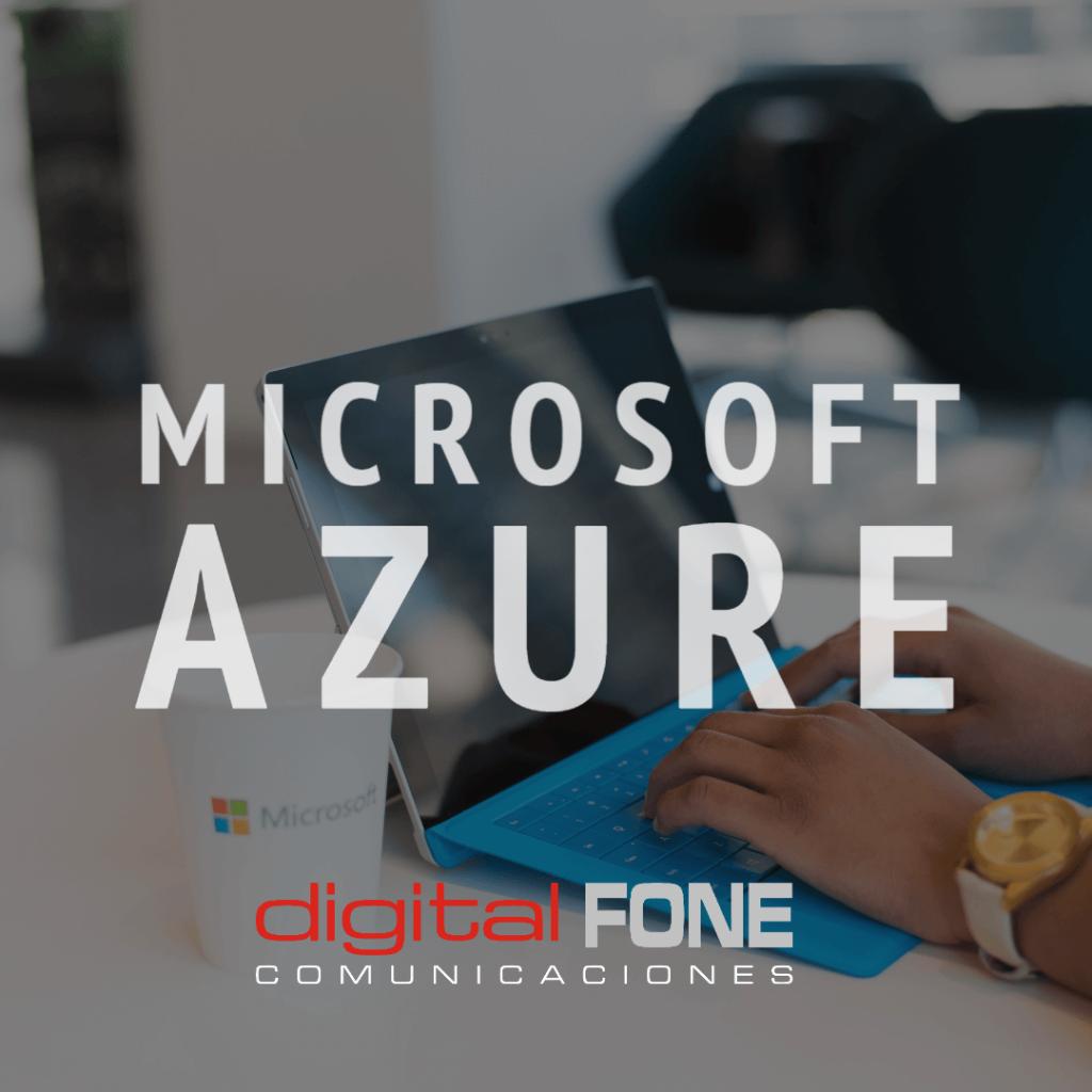 Microsoft Canarias, Microsoft Azure Canarias, Azure public Cloud en Canarias, Cloud en Canarias, Tecnología en la nube Canarias, Partner de Microsoft en Canarias, Digital Fone, Microft Tenerife, Microsoft Gran Canaria,
